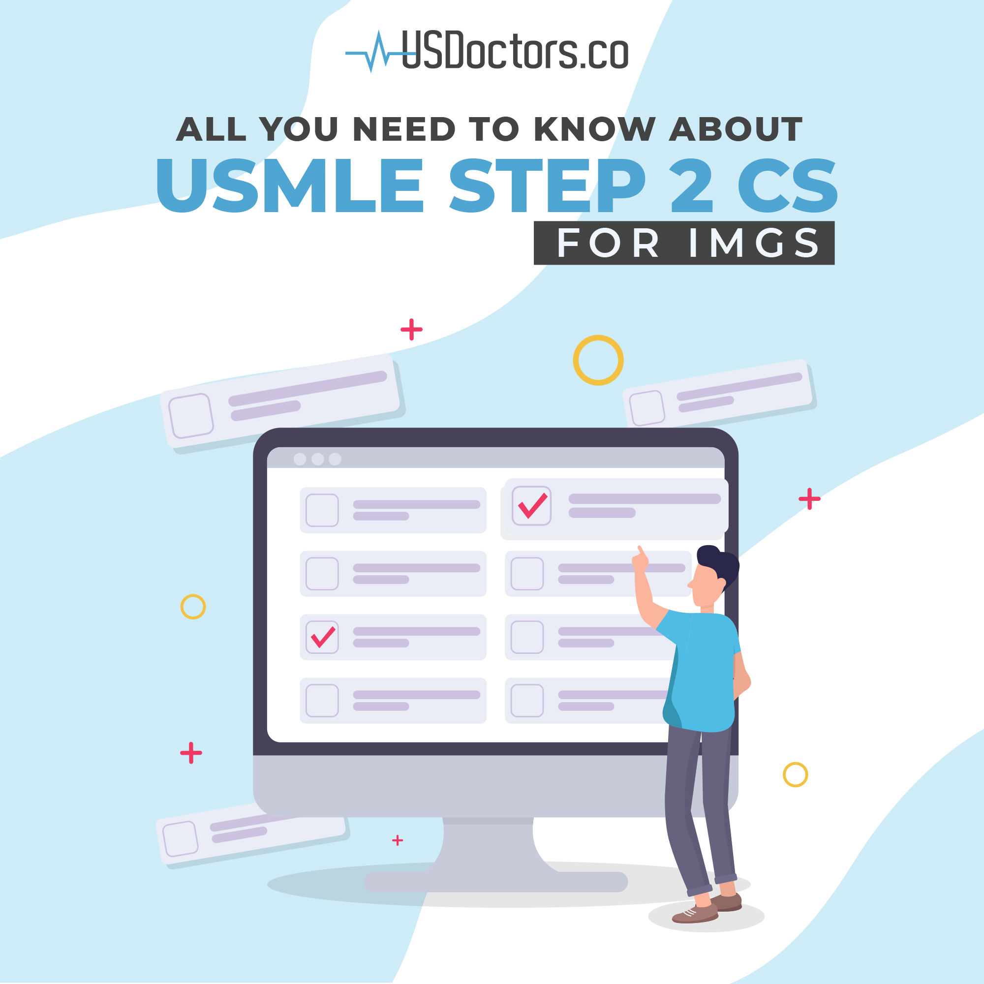 USMLE Step 2 CS for IMGs - All You Need to Know