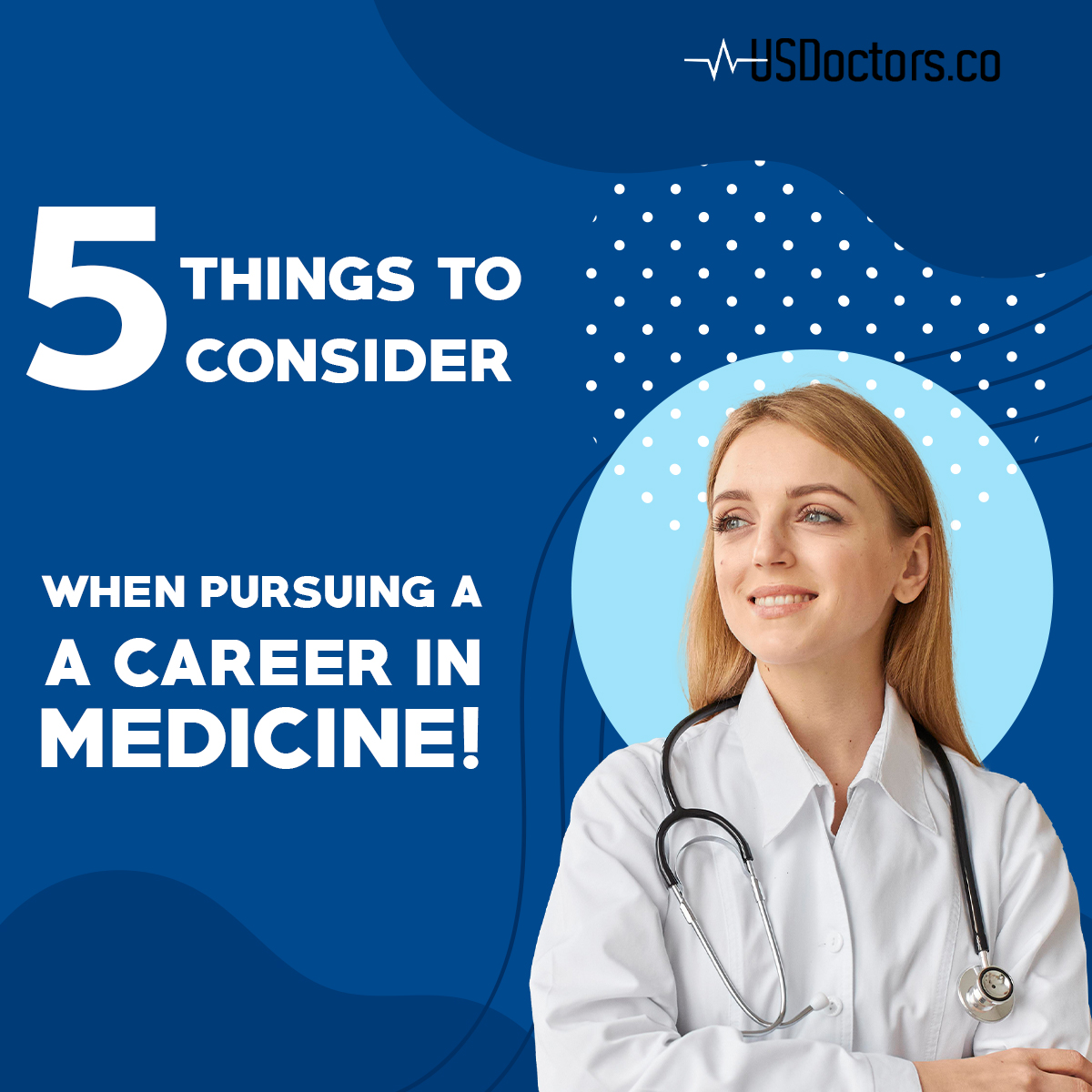 5 Things to Expect if You're Pursuing A Career in Medicine